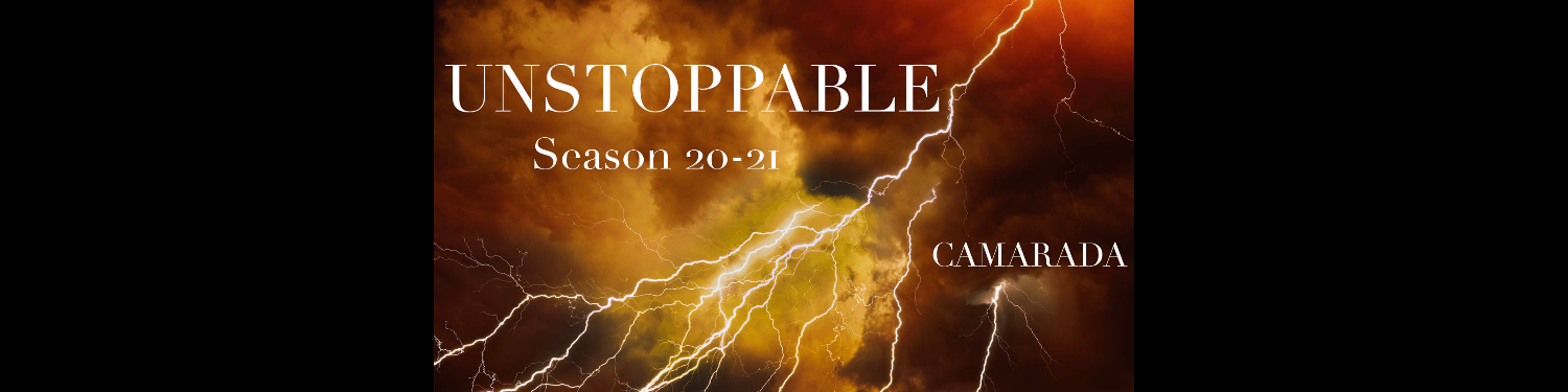 Camarada's UNSTOPPABLE 20-21 IN PERSON Concerts